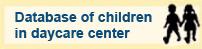 Database of children in daycare center